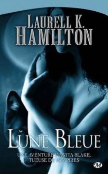 Anita Blake 8  Lune bleue