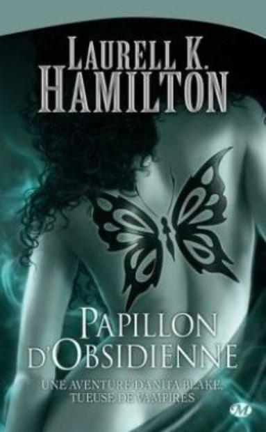 Anita Blake 9  Papillon d'Obsidienne