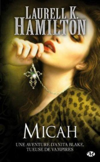 Anita blake 13  Micah