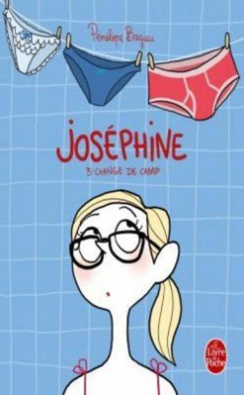 Joséphine 3  Change de camp