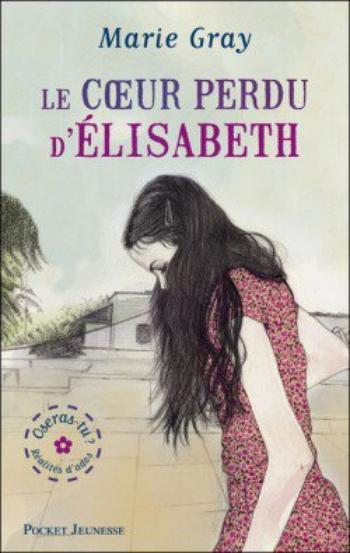 Le cœur perdu d'Élisabeth