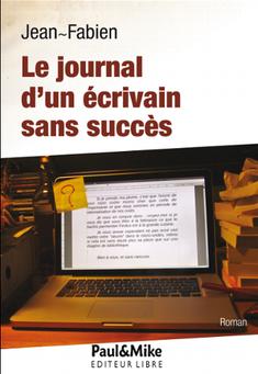 Le journal d'un écrivain sans succès