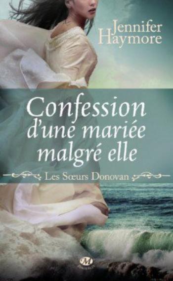 Les soeurs Donovan 1 Confession d'une mariée malgré elle
