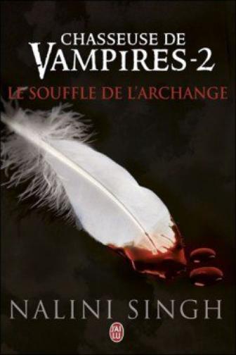 Chasseuse de vampires   Le souffle de l'archange