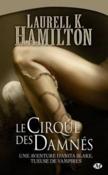 Anita Blake 3  Le cirque des damnés