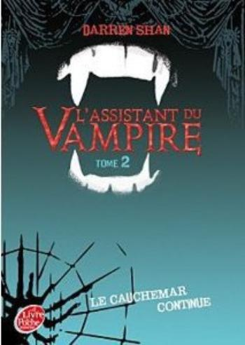 L'assistant du vampire 2 La cauchemar continue