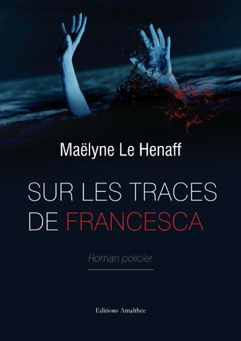 Sur les traces de Francesca